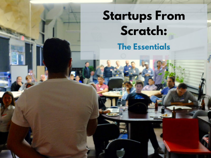 Startups from Scratch: The Essentials