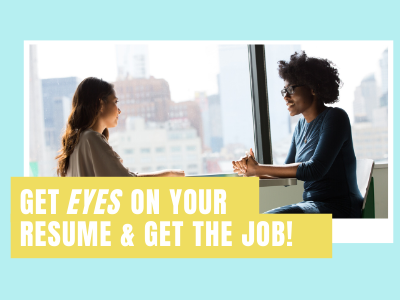 Get eyes on your resume & get the job