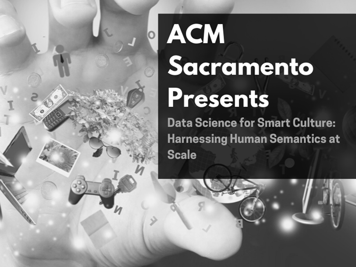 ACM Virtual Event: Data Science for Smart Culture: Harnessing Human Semantics at Scale