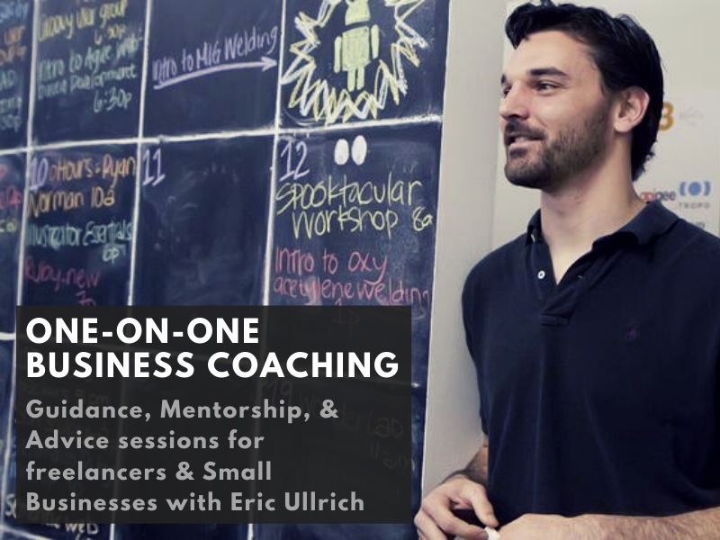One-on-One Business Coaching with Eric