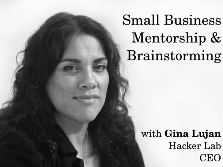 Small Business Mentorship session with Gina Lujan