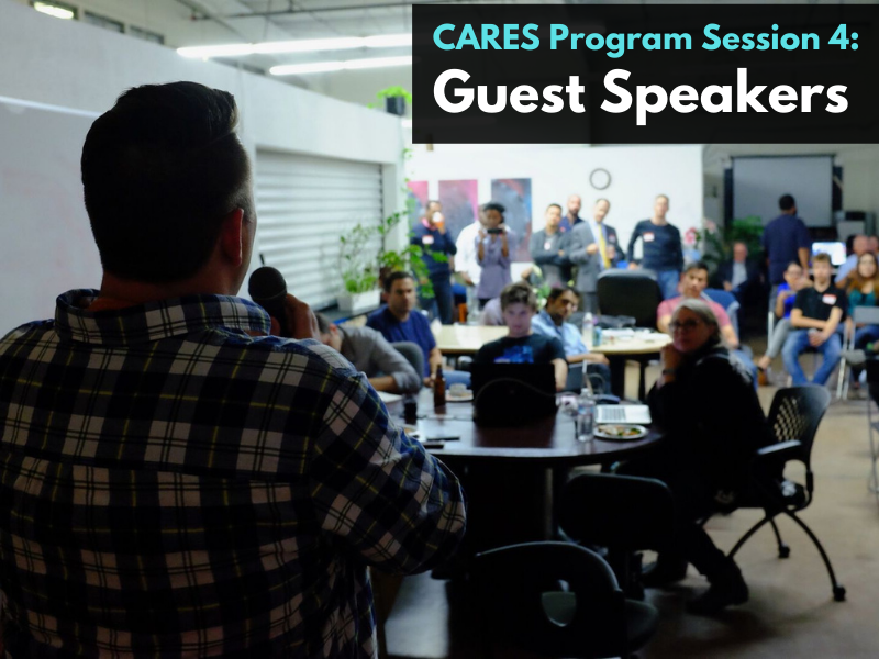 CARES Program Session 4: Guest Speakers
