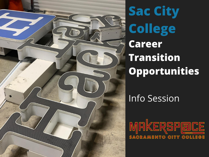 Sac City College Career Transition Opportunities Info Session