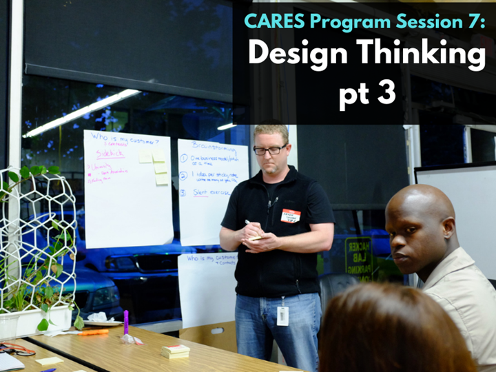 CARES Program Session 7: Design Thinking Online Workshop Part 3