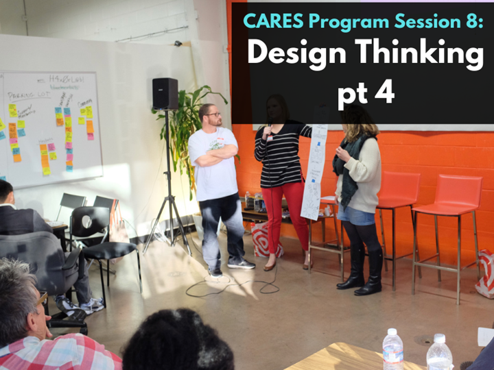 CARES Program Session 8: Design Thinking Online Workshop Part 4