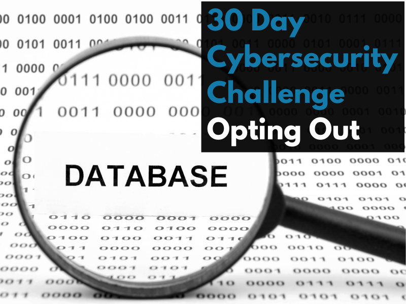 30-day Cybersecurity Weekend Workshop: Properly opting-out of public databases